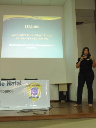 Arquiteta Larissa Fonseca apresenta a Fiscalização Urbanística e Ambiental do Natal